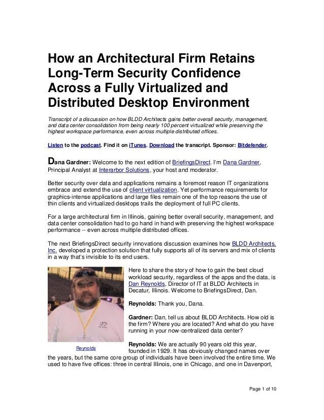 Page 1 of 10 How an Architectural Firm Retains Long-Term Security Confidence Across a Fully Virtualized and Distributed De...