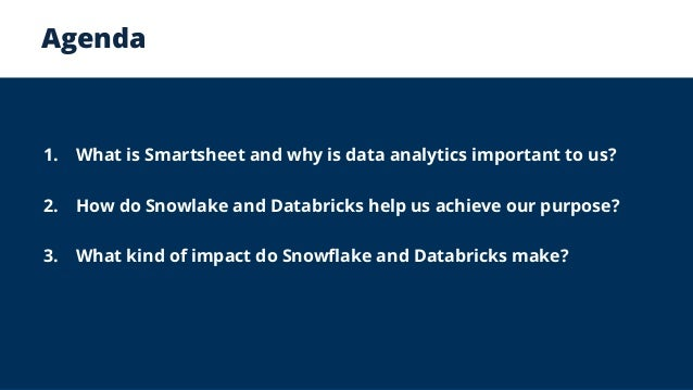Smartsheets Transition To Snowflake And Databricks The Why