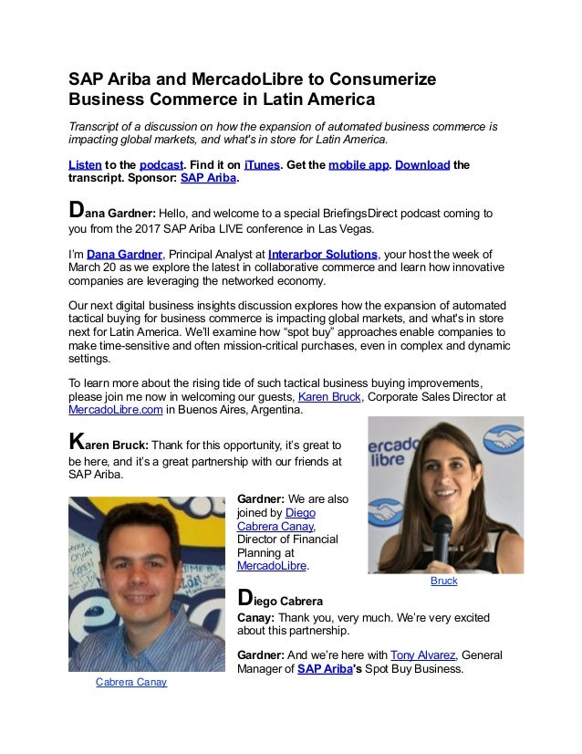 SAP Ariba and MercadoLibre to Consumerize Business Commerce in Latin America Transcript of a discussion on how the expansi...