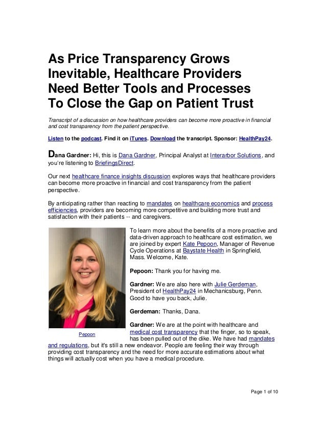 Page 1 of 10 As Price Transparency Grows Inevitable, Healthcare Providers Need Better Tools and Processes To Close the Gap...