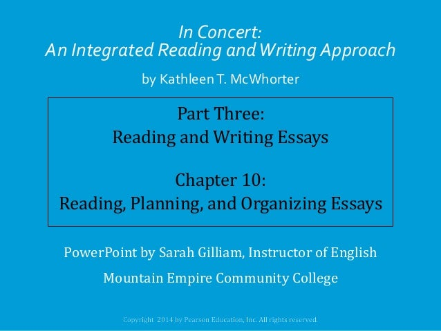 In Concert: An Integrated Reading and Writing Approach by Kathleen T. McWhorter  Part Three: Reading and Writing Essays Ch...