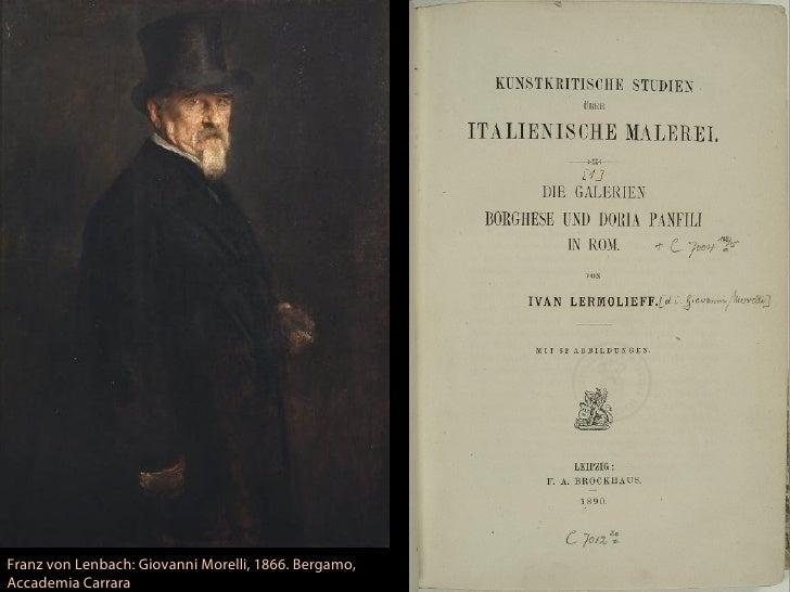 Franz von Lenbach: Giovanni Morelli, 1866. Bergamo,Accademia Carrara