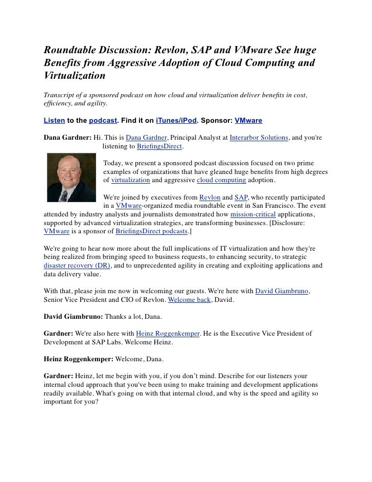Roundtable Discussion: Revlon, SAP and VMware See hugeBenefits from Aggressive Adoption of Cloud Computing andVirtualizati...