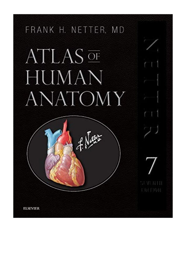 Atlas Of Human Anatomy Professional Edition Pdf Frank H Netter Md