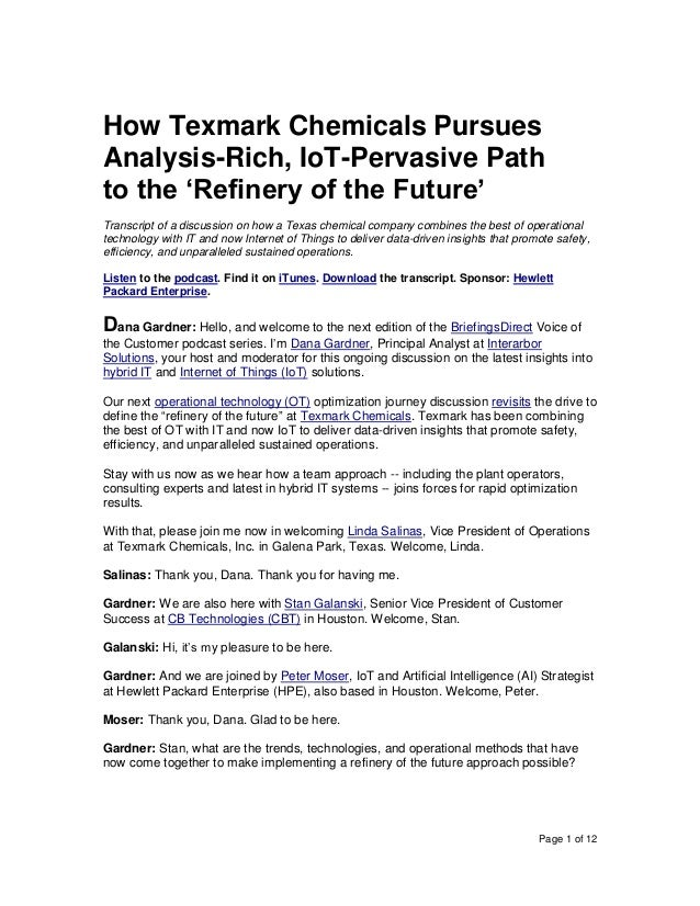 Page 1 of 12 How Texmark Chemicals Pursues Analysis-Rich, IoT-Pervasive Path to the 'Refinery of the Future' Transcript of...