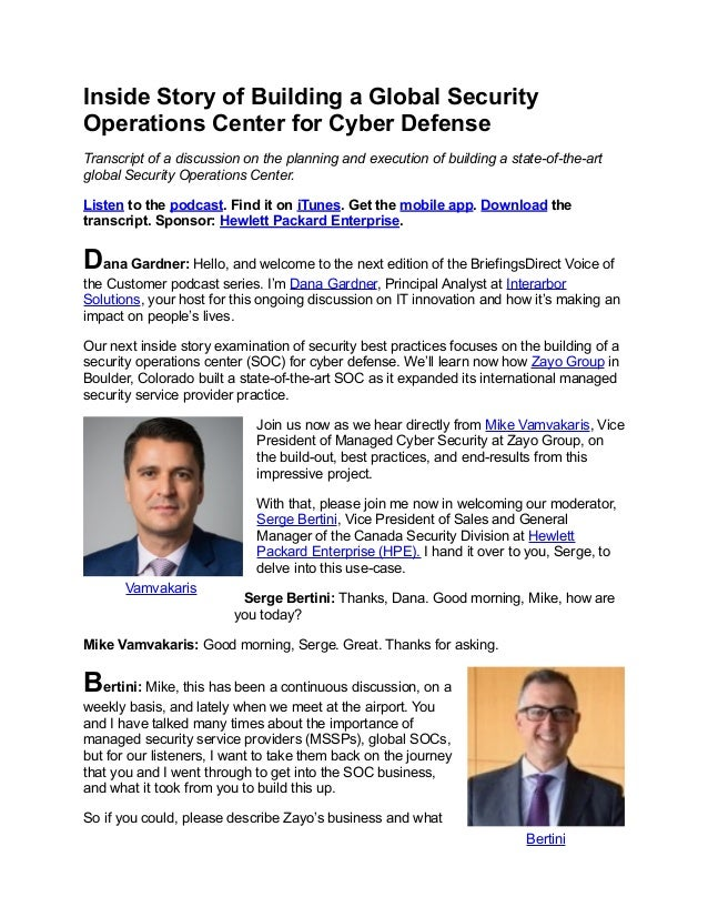 Inside Story of Building a Global Security Operations Center for Cyber Defense Transcript of a discussion on the planning ...