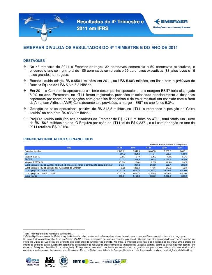 Resultados do 4º Trimestre e                                                          2011 em IFRSEMBRAER DIVULGA OS RESUL...