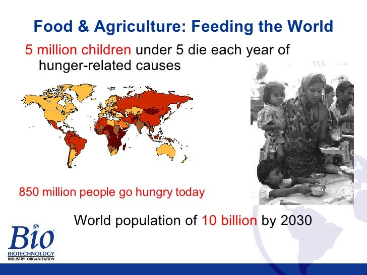 Biotechnology Feeds, Heals and Fuels the World Slide 3