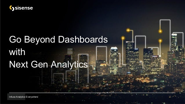 Infuse Analytics Everywhere Go Beyond Dashboards with Next Gen Analytics Infuse Analytics Everywhere