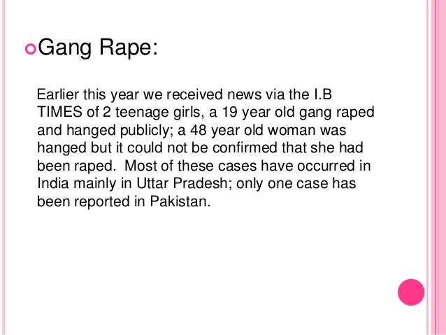 Gang Rape: Earlier this year we received news via the I.B TIMES of 2 teenage girls, a 19 year old gang raped and hanged p...