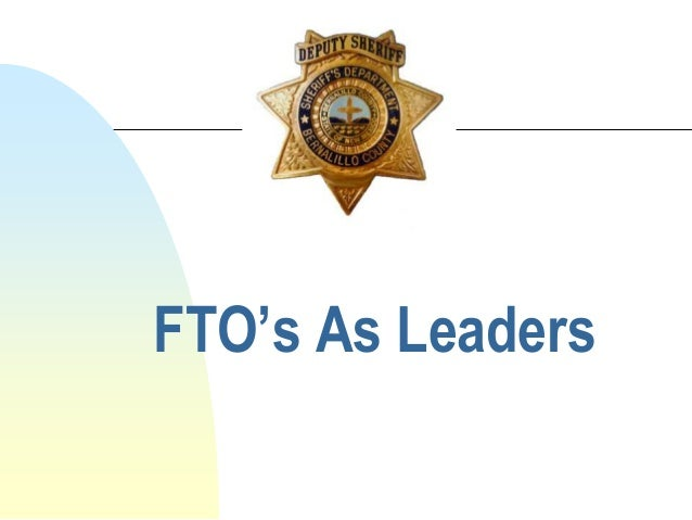 FTO's As Leaders updated ppt