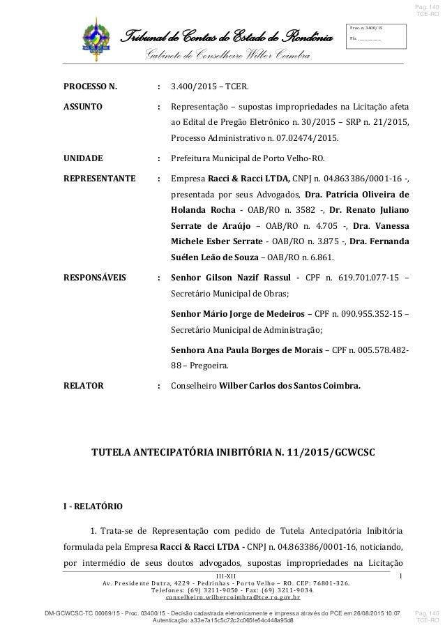 Tribunal de Contas do Estado de Rondônia Gabinete do Conselheiro Wilber Coimbra III-XII Av. Presidente Dutra, 4229 - Pedri...
