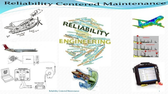 Reliability Centered Maintenance 1