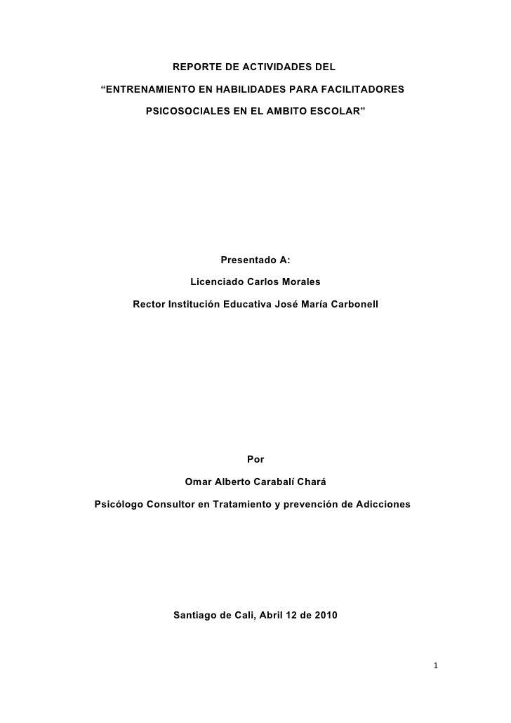 """REPORTE DE ACTIVIDADES DEL   """"ENTRENAMIENTO EN HABILIDADES PARA FACILITADORES           PSICOSOCIALES EN EL AMBITO ESCOLAR..."""
