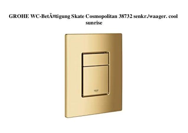 GROHE WC-Betätigung Skate Cosmopolitan 38732 senkr./waager. cool sunrise