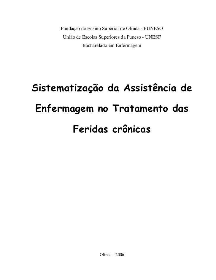 Fundação de Ensino Superior de Olinda - FUNESO      União de Escolas Superiores da Funeso - UNESF               Bacharelad...