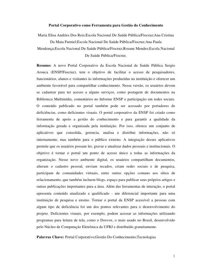 Portal Corporativo como Ferramenta para Gestão do Conhecimento  Maria Elisa Andries Dos Reis;Escola Nacional De Saúde Públ...