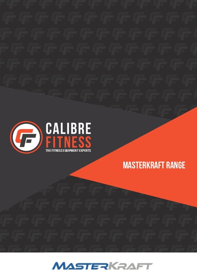 THE FITNESS EQUIPMENT EXPERTS MASTERKRAFT RANGE