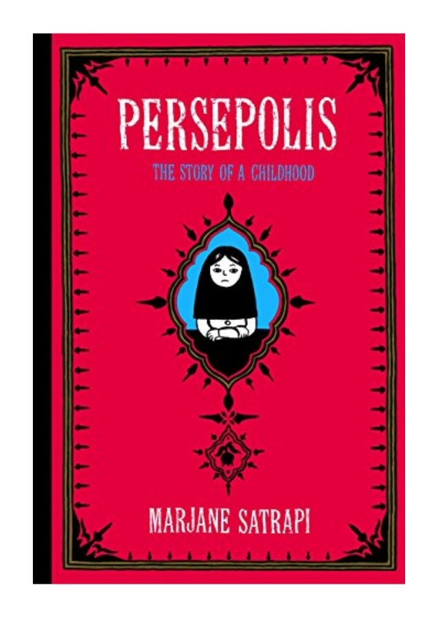Persepolis Pdf Marjane Satrapi The Story Of A Childhood Pantheon G