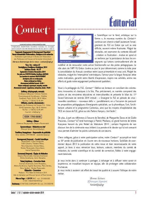 1Contact+ //67//septembreñoctobreñnovembre2014 ™À¡¢∂™ª√™ ∫∞£∏°∏∆ø¡ °∞§§π∫∏™ °§ø™™∞™ ¶.∂. E§§A¢A™ ASSOCIATION DES PROFESSEU...
