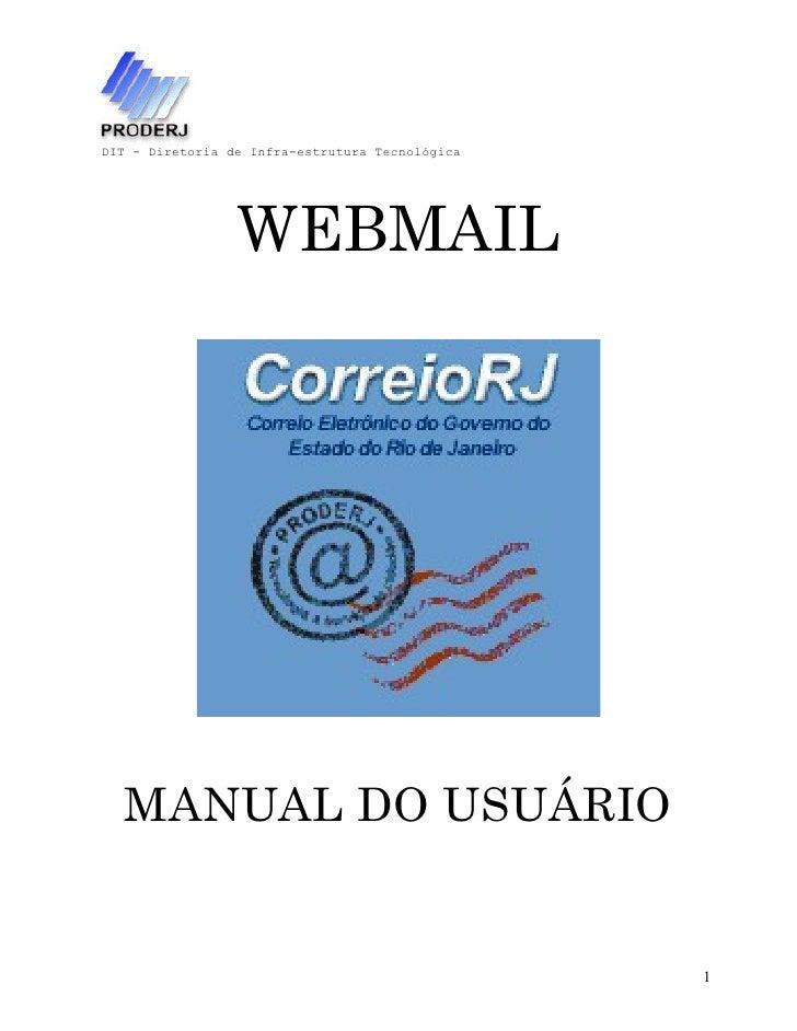 DIT - Diretoria de Infra-estrutura Tecnológica                      WEBMAIL       MANUAL DO USUÁRIO                       ...