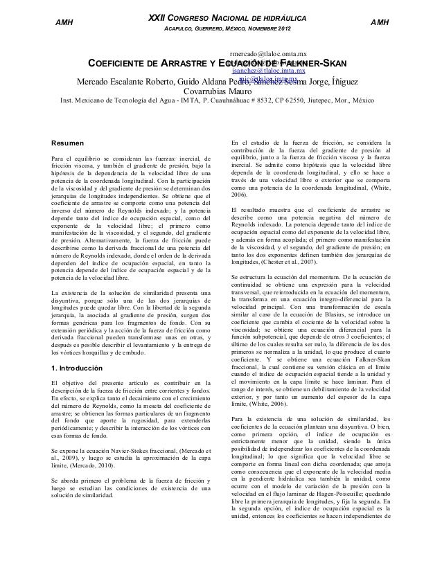 XXII CONGRESO NACIONAL DE HIDRÁULICA  AMH  ACAPULCO, GUERRERO, MÉXICO, NOVIEMBRE 2012  AMH  rmercado@tlaloc.omta.mx pedrog...