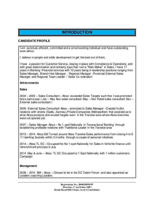 Registration No.: 2008/020992/07 Directors: C van Eeden (MD) Broad Based BEE Status: Level 4 Contributor INTRODUCTION CAND...