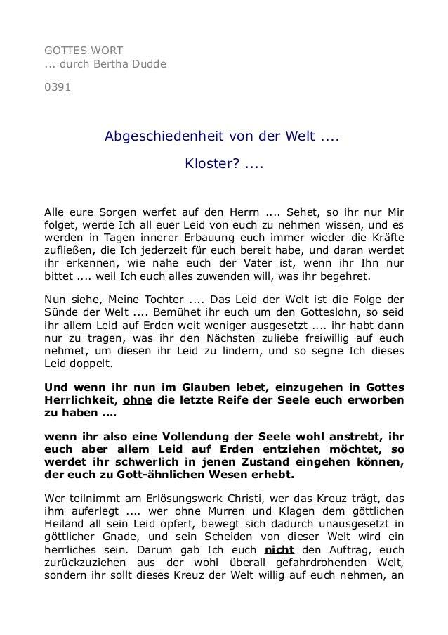 GOTTES WORT ... durch Bertha Dudde 0391 Abgeschiedenheit von der Welt .... Kloster? .... Alle eure Sorgen werfet auf den H...