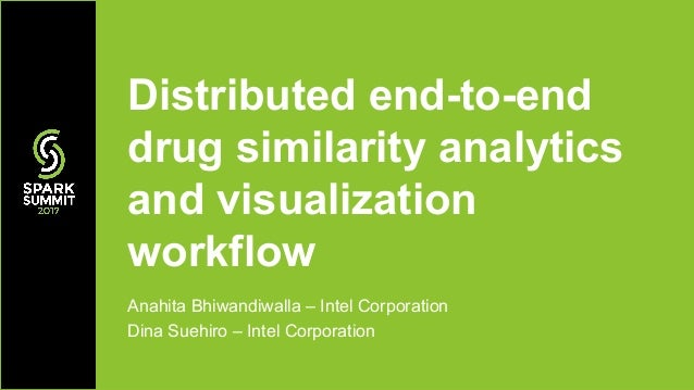 Distributed End-to-End Drug Similarity Analytics and Visualization Wo…