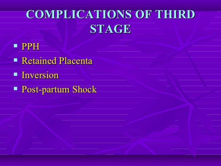 the physiological management of third stage Further studies about the physiological processes and effects of placental cord   management of the third stage is related to the obstetric.