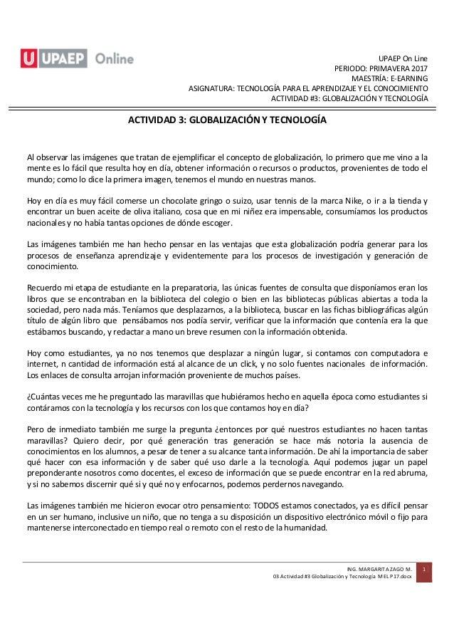 UPAEP On Line PERIODO: PRIMAVERA 2017 MAESTRÍA: E-EARNING ASIGNATURA: TECNOLOGÍA PARA EL APRENDIZAJE Y EL CONOCIMIENTO ACT...