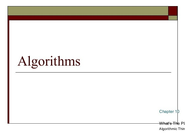 Algorithms             Chapter 10             Whats The Pla             Algorithmic Thin