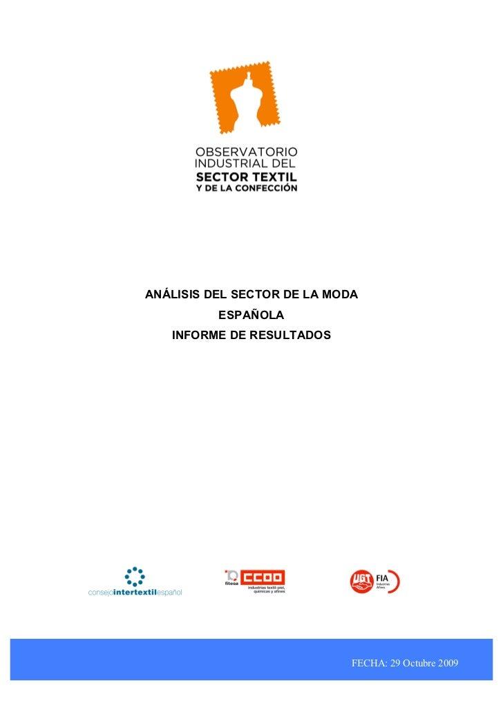 ANÁLISIS DEL SECTOR DE LA MODA          ESPAÑOLA   INFORME DE RESULTADOS                             FECHA: 29 Octubre 2009