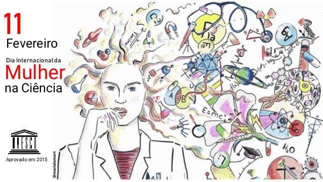Fevereiro 11 Dia Internacional da Mulher na Ciência Aprovado em 2015