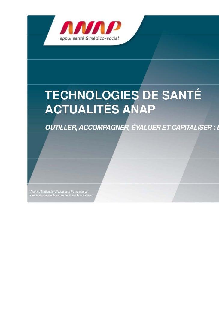 TECHNOLOGIES DE SANTÉ          ACTUALITÉS ANAP          OUTILLER, ACCOMPAGNER, ÉVALUER ET CAPITALISER : L'ACTION DE L'ANAP...