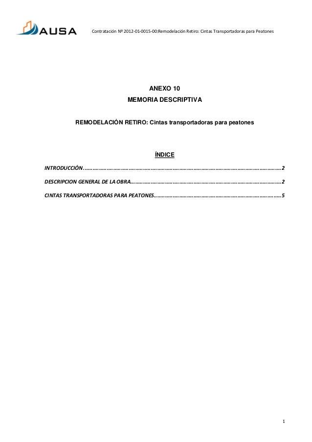 Contratación Nº 2012-01-0015-00:Remodelación Retiro: Cintas Transportadoras para Peatones 1 ANEXO 10 MEMORIA DESCRIPTIVA R...