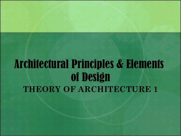 03 architectural principles & elements