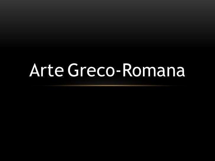ArteGreco-Romana<br />