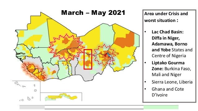 June-August 2021 Area under Crisis and worst situation : • Lac Chad Basin: Diffa in Niger, Adamawa, Borno and Yobe States,...
