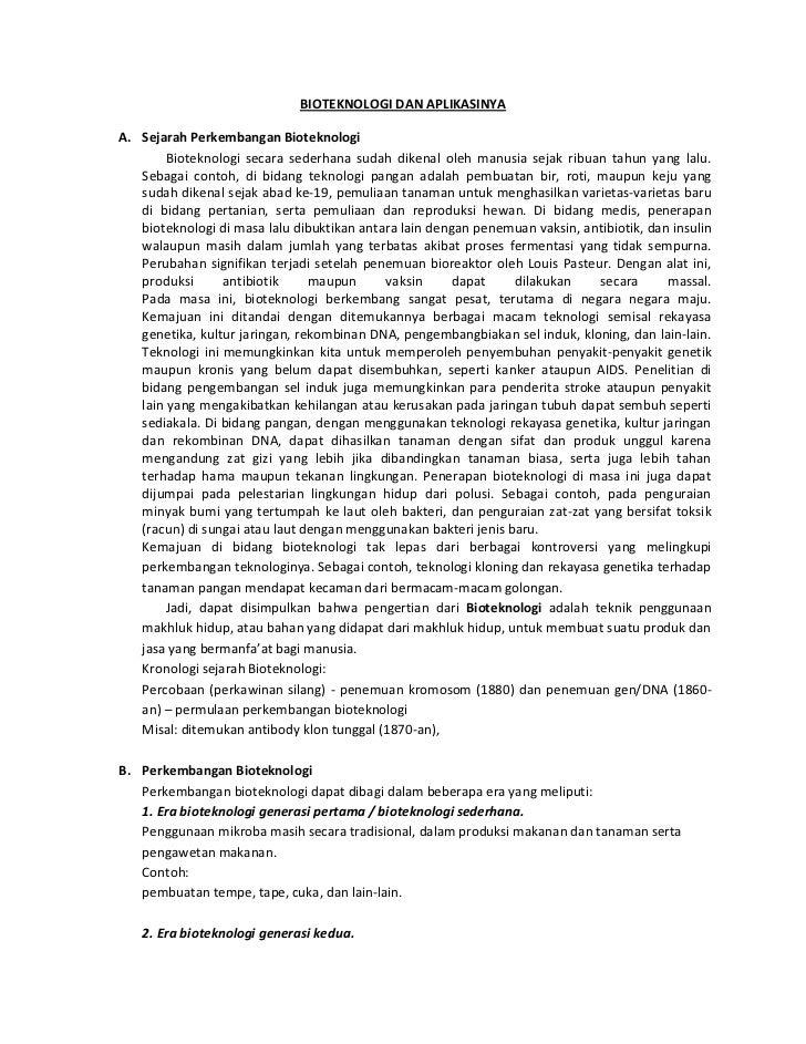 BIOTEKNOLOGI DAN APLIKASINYAA. Sejarah Perkembangan Bioteknologi        Bioteknologi secara sederhana sudah dikenal oleh m...
