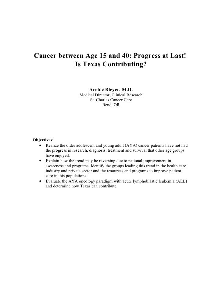 Cancer between Age 15 and 40: Progress at Last!             Is Texas Contributing?                                  Archie...