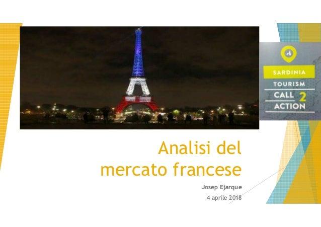 Analisi del mercato francese Josep Ejarque 4 aprile 2018