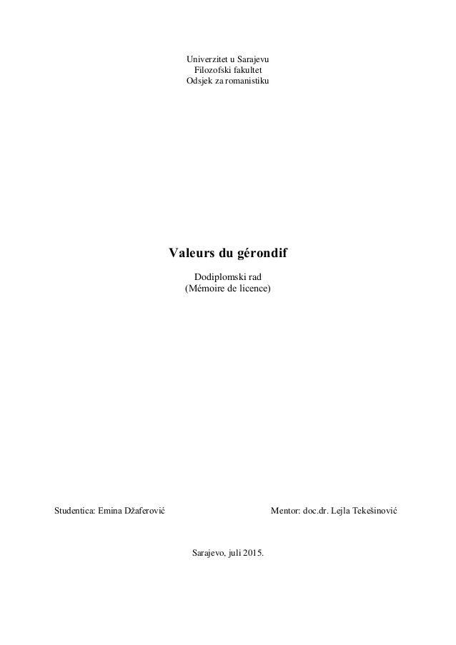 Univerzitet u Sarajevu Filozofski fakultet Odsjek za romanistiku Valeurs du gérondif Dodiplomski rad (Mémoire de licence) ...