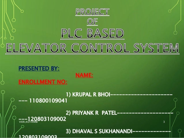 PLC BASED ELEVATOR PPT(GROUP-1) Slide 3