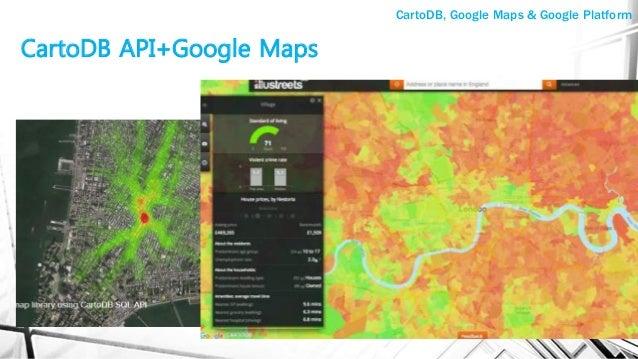 CartoDB API+Google Maps CartoDB, Google Maps & Google Platform