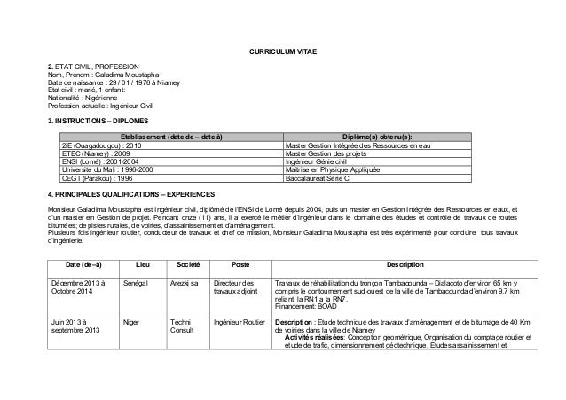 CURRICULUM VITAE 2. ETAT CIVIL, PROFESSION Nom, Prénom : Galadima Moustapha Date de naissance : 29 / 01 / 1976 à Niamey Et...
