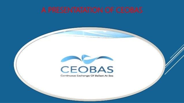 A PRESENTATATION OF CEOBAS