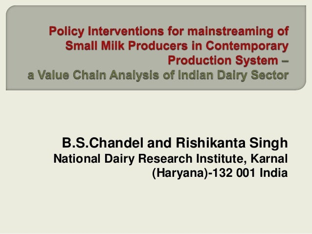 B.S.Chandel and Rishikanta Singh National Dairy Research Institute, Karnal (Haryana)-132 001 India