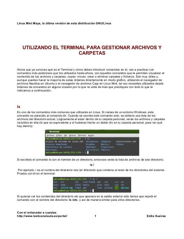 Linux Mint Maya, la última versión de esta distribución GNU/Linux UTILIZANDO EL TERMINAL PARA GESTIONAR ARCHIVOS Y CARPETA...