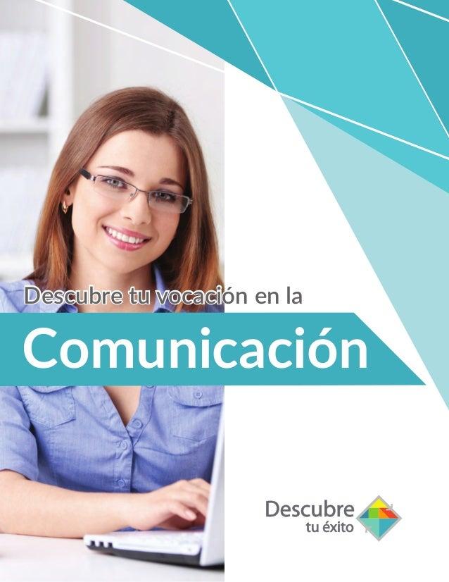 Descubre tu vocación enDescubre tu vocación en la Comunicación